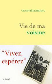 Vie de ma voisine de Geneviève Brisac