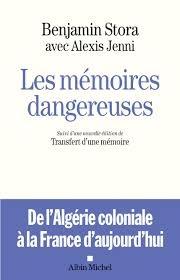 Les mémoires dangereuses de Benjamin Stora